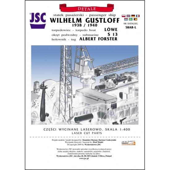 Detale laserowe do okrętów: WILHELM GUSTLOFF (1938/1940) (JSC 058AB-L)