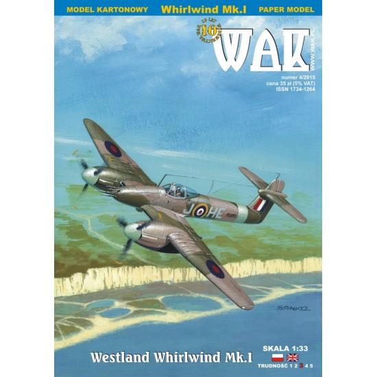 Westland Whirlwind Mk. I (WAK 4/2015)